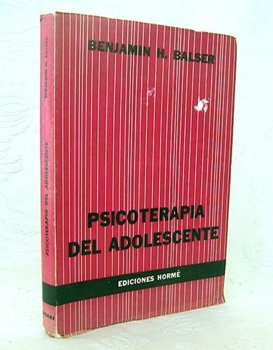 psicoterapia del adolescente balser / psicología psiquiatría