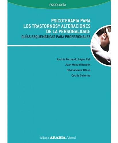 psicoterapia para los trastornos y alteraciones de la person