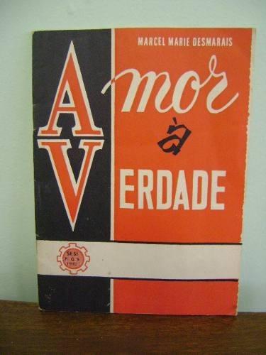 publicação sesi 1962 amor à verdade marcel marie desmarais