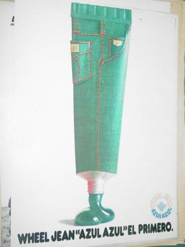 publicidad jeans wheel azul azul el primero dentrifico