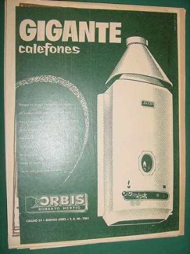 publicidad - orbis calefones gigante unico mayor provecho