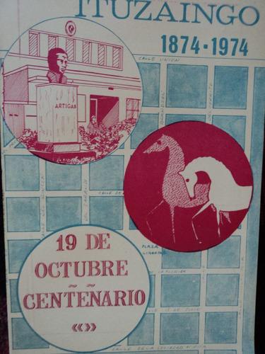 pueblo ituzaingó 1874- 1974