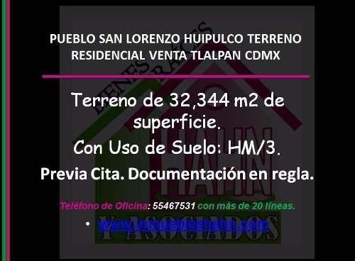 pueblo san lorenzo huipulco terreno residencial venta tlalpan cdmx