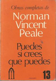 Puedes Si Crees Que Puedes Norman Vincent Peale Ebook
