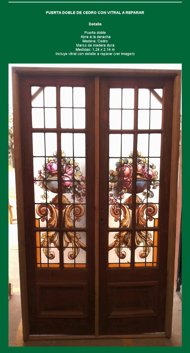 Puerta Doble De Cedro Estilo Antiguo Con Vitral A Reparar - $ 27.273 ...