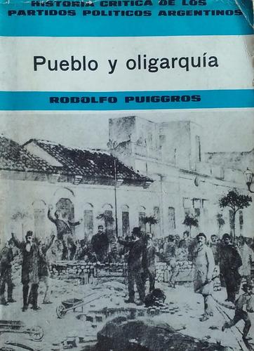 puiggros, rodolfo - pueblo y oligarquia, jorge alvarez,