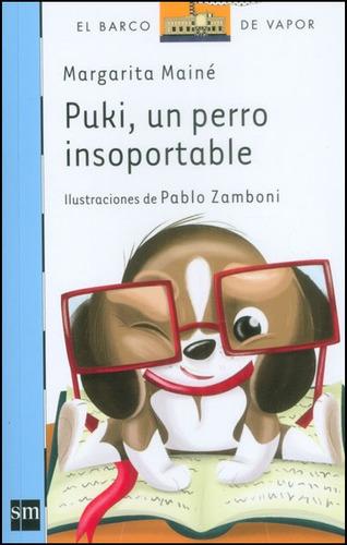 puki, un perro insoportable