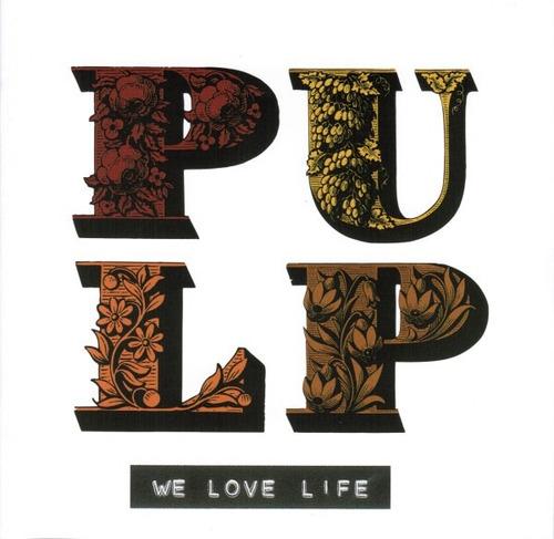pulp we love life [cd original lacrado de fabrica]