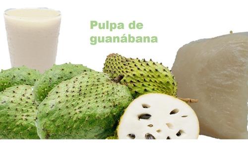pulpa de fruta guanábana - kg a $85 - kg a $8