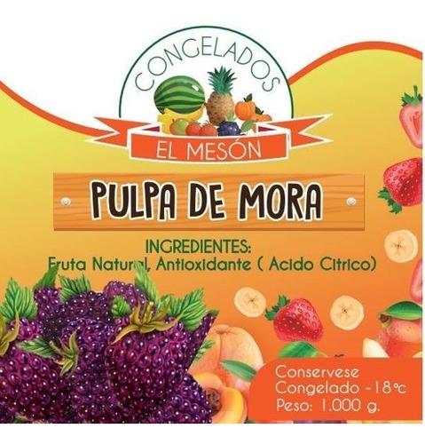 pulpa de fruta mora- kg a $85 - kg a $4 - kg a $8