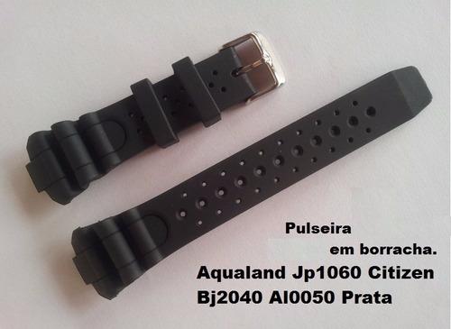 pulseira p/ aqualand jp1060 citizen bj2040 al0050 nova