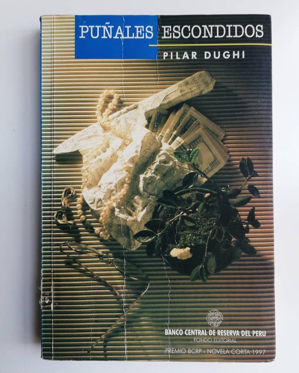 Puñales Escondidos - Pilar Dughi - S/ 50,00 en Mercado Libre
