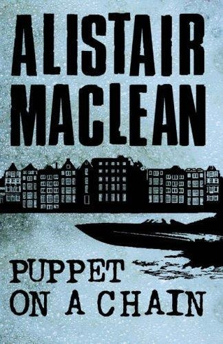 puppet on a chain alistair maclean