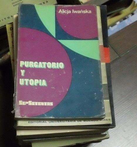 purgatorio y utopia alicja iwanska