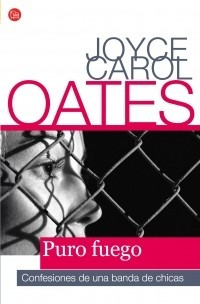 puro fuego - joyce carol oates