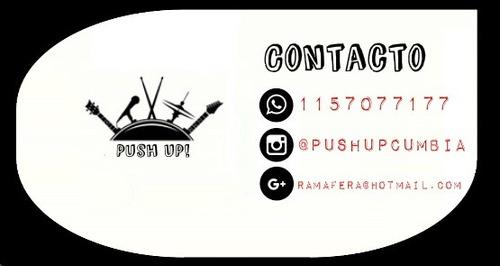 push up! show banda de cumbia para eventos