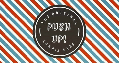 push up! show banda de cumbia y reggeaton para eventos