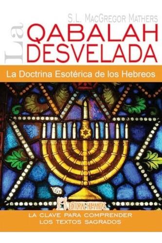 qabalah desvelada - doctrina hebreos, mac gregor, humanitas