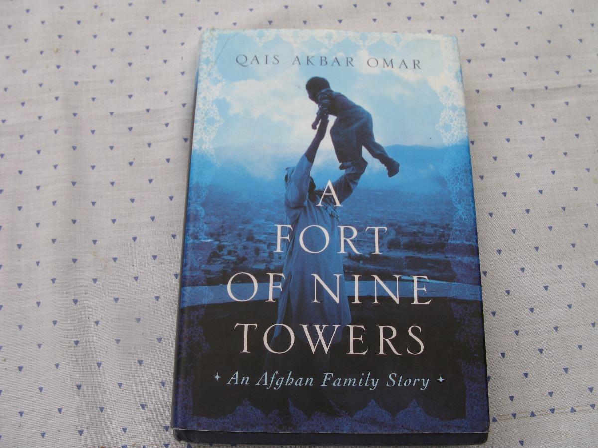 qais akbar omar a fort of nine towers an afghan fam. story. Cargando zoom.