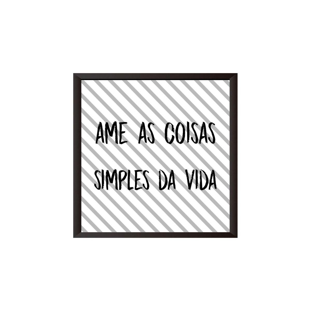 Quadro Decorativo Frase Amor Ame As Coisas Simples Da Vida R 39