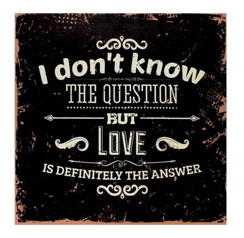 quadro decorativo love is the answer 50x50cm