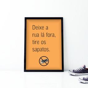 ec178955c Quadro Por Favor Tirar Os Sapatos no Mercado Livre Brasil