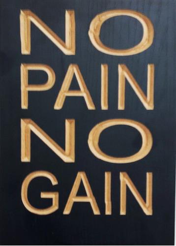 quadro entalhado em madeira - no pain no gain - academia