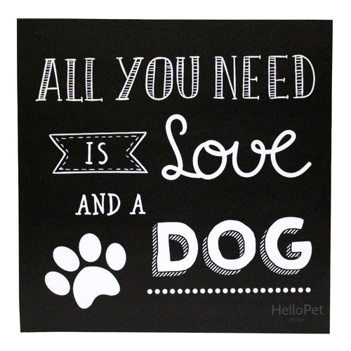 quadro hellopet all you need dog