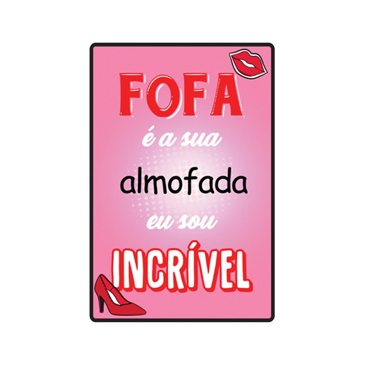 Quadro Placa Decorativa Frases Fofa é Sua Almofada