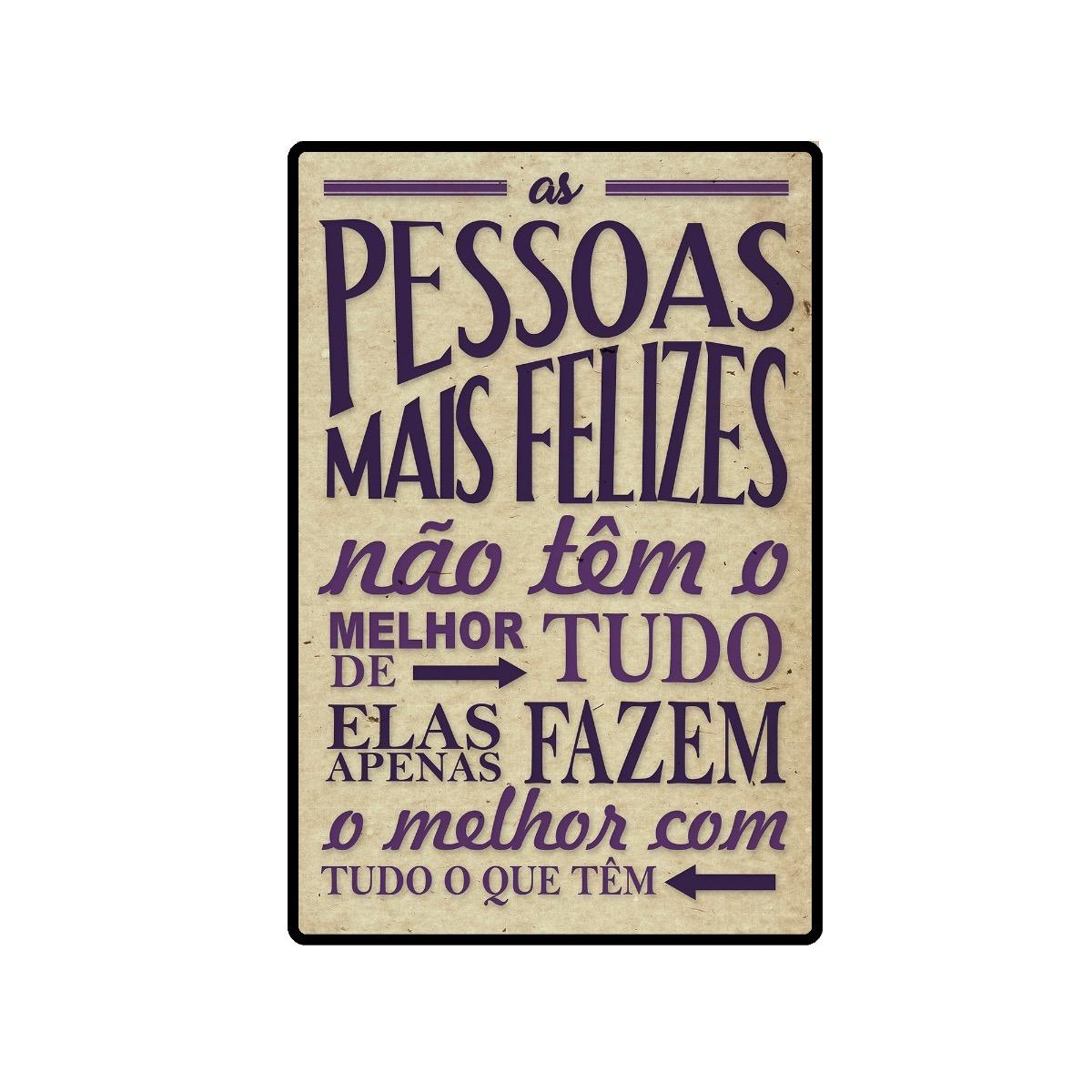 Quadro Placa Decorativa Frases Mais Felizes Na Vida 5190 R 14