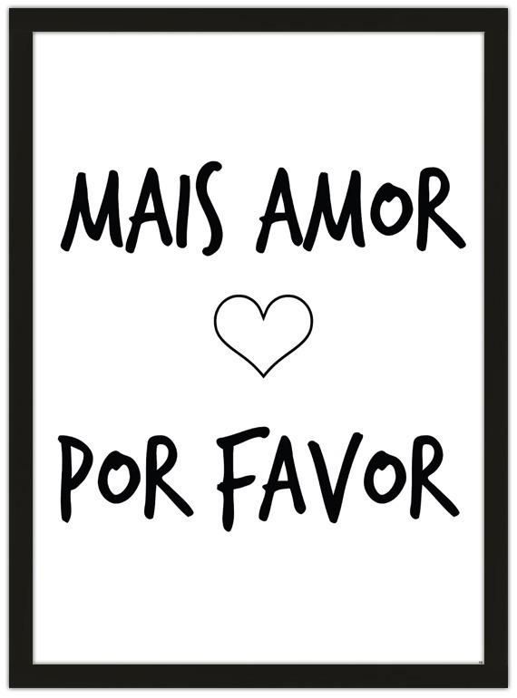 Quadro Vintage Retro 34x44 Frase Mais Amor Por Favor R 5990 Em