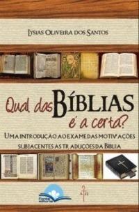 qual das bíblia é a certa?  uma introdução ao exame das mot