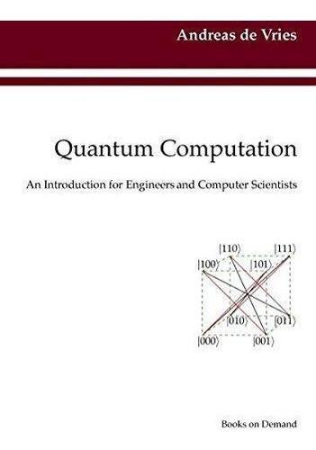 quantum computation : andreas de vries