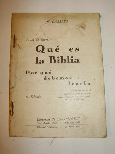 que es la biblia? m. chasles editorial difusion arg 2a edic