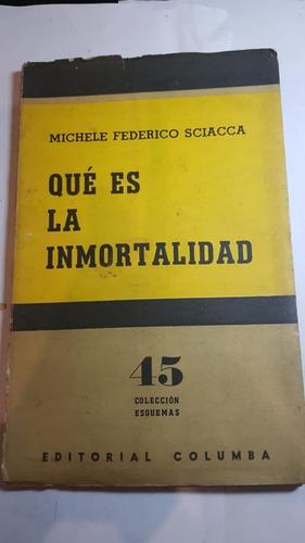 qué es la inmortalidad michele federico sciacca