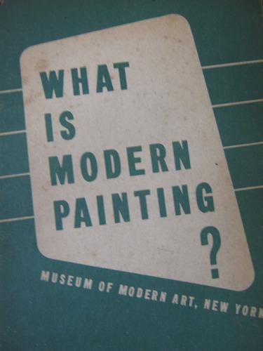 que es la pintura moderna? 1943 44 pag en inglés a. barr jr