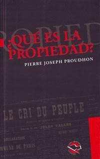 qué es la propiedad? proudhon, pierre. utopia
