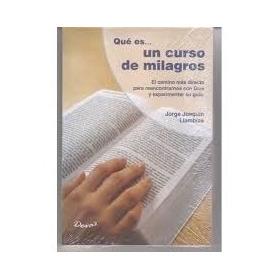Que Es Un Curso De Milagros Jorge Lambias Editorial Devas