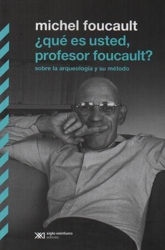 que es usted profesor foucault michel foucault (filosofia)