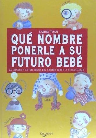 que nombre ponerle a su bebe(libro español)
