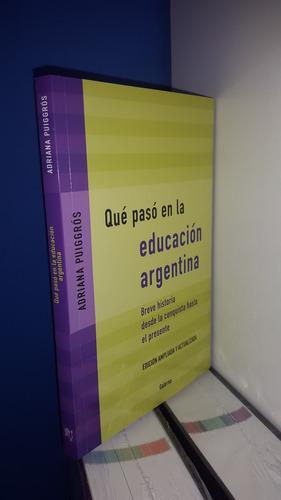 que paso en la educación argentina puiggros
