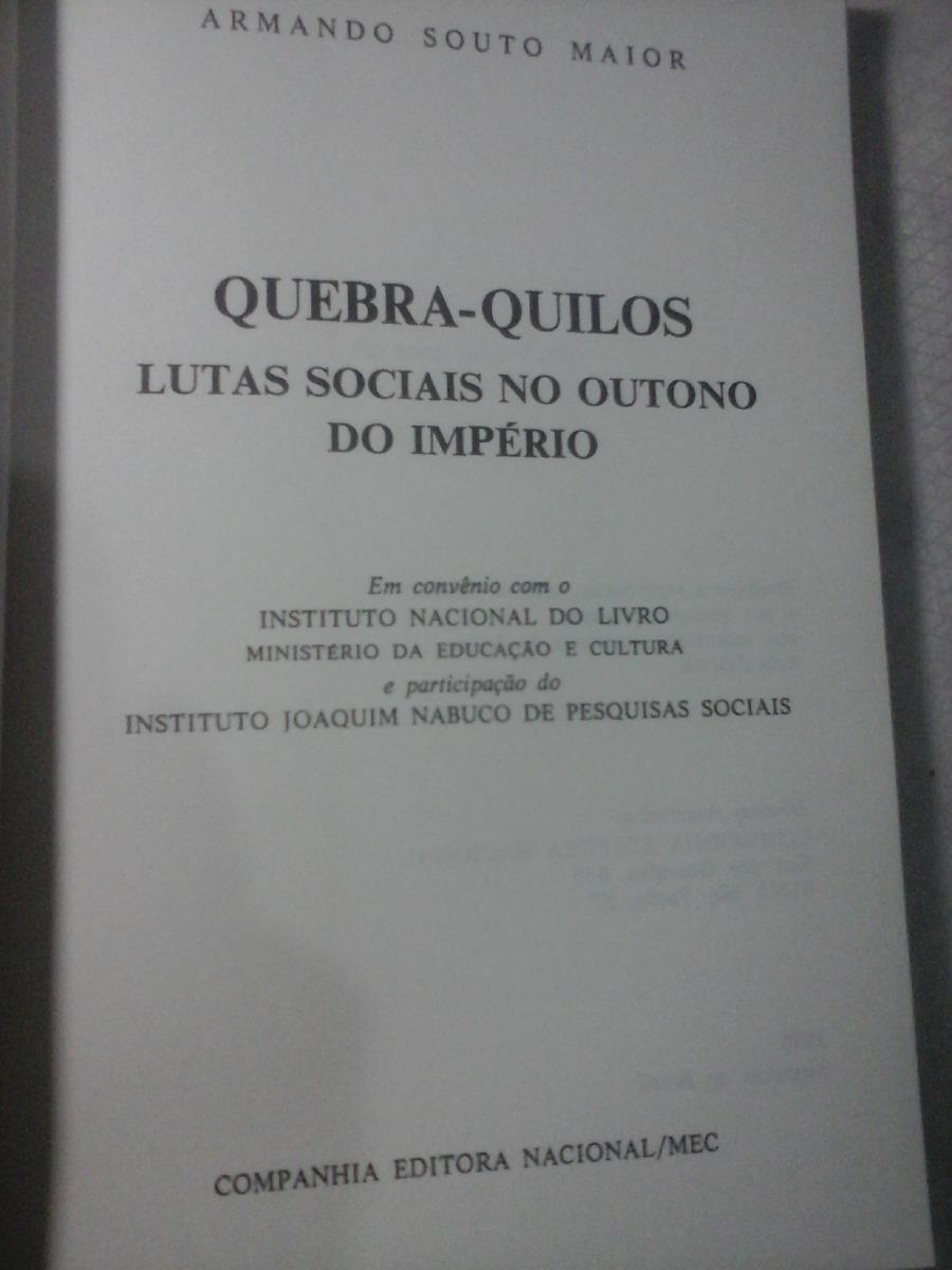 f3776223ba1 quebra quilos lutas sociais no imperio do brasil. Carregando zoom.