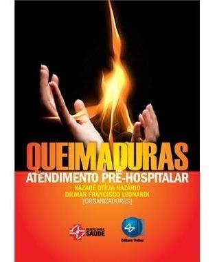 queimaduras: atendimento pre-hospitalar