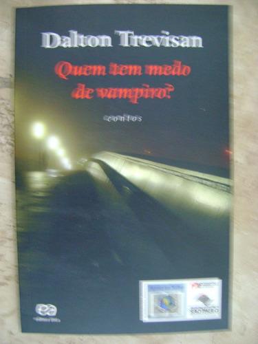 quem tem medo de vampiros dalton trevisan 85