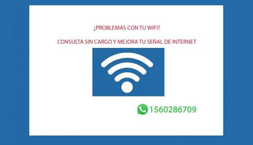 ¿querés mejorar tu señal de wifi?, consulta sin cargo