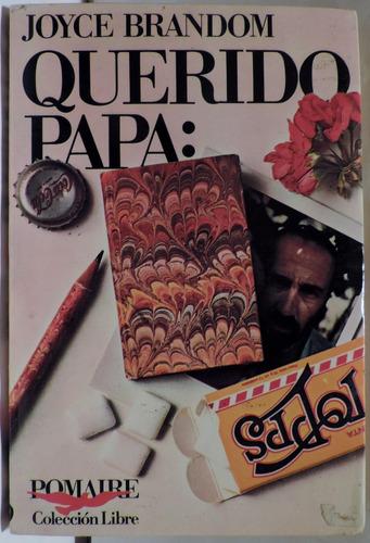 querido papa joyce brandom colecc libre pomaire - impecable