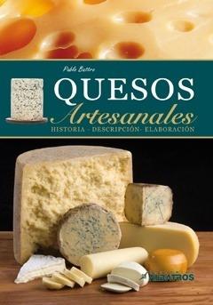 quesos artesanales historia descripcion elaboracion - pablo