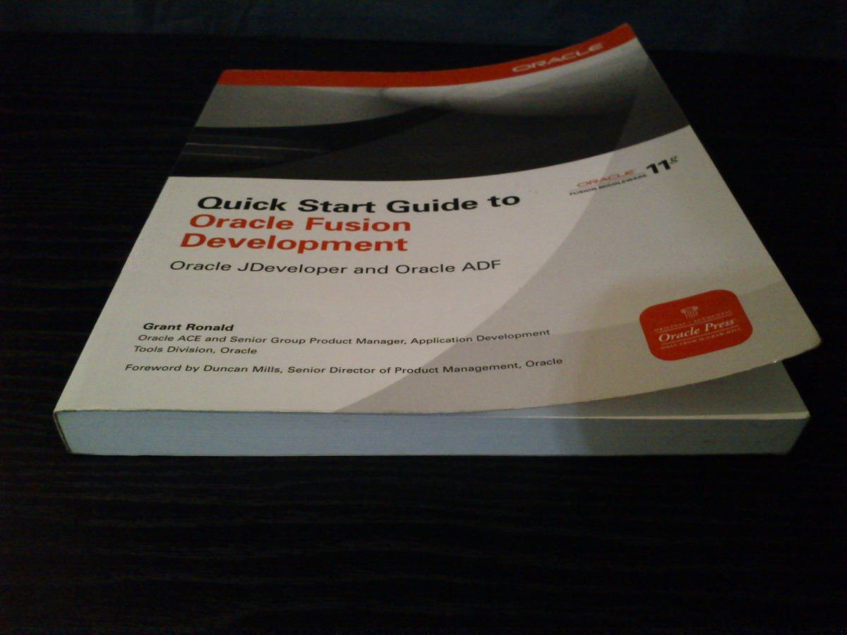 quick start guide to oracle fusion development oracle jdeveloper and oracle adf oracle press