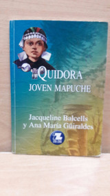 Quidora Joven Mapuche Libro Epub Download