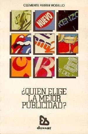 quien elige la mejor publicidad? clemente ferrer 1991 españa